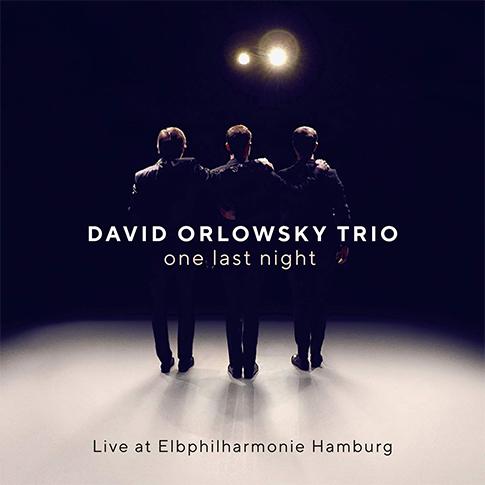 One Last Night-Live at Elbphilharmonie Hamburg